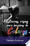 Historias Rosas para Personas de Colores