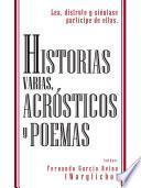 Historias Varias, Acrsticos y Poemas