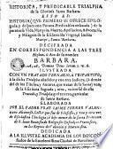Historica y predicable trialpha de la gloriosa Santa Barbara