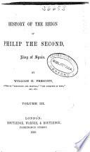 History of the reign of Philip the Second, King of Spain: (1859. XII, 252, 24 p.)