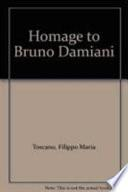 Homage to Bruno Damiani from His Loving Students and Various Friends
