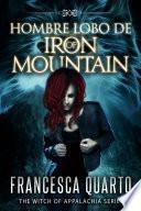 Hombre Lobos de Iron Mountain