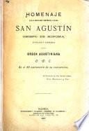 Homenaje que al gran padre y doctor de la iglesia, San Augustin, obispo de Hipona