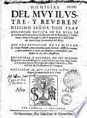 Homilias del muy ilustre... señor... Geronymo Batista de la Nuza... sobre el evangelio que se propone en la solenidad del santissimo sacramento del altar. con una exposicion de la missa en la ultima homilia... recogidas... por... Juan Lorenço Cayrosa...