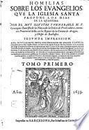 Homilias sobre los evangelios que la Iglesia santa propone los dias de la quaresima