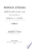 Honduras literaria; colección de escritos en prosa y verso