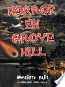 Horror en Grove Hill
