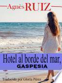 Hotel al borde del mar, Gaspésia