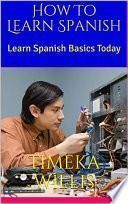 How To Learn Spanish:
