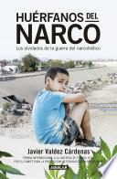 Huérfanos del narco
