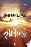 Humanidad. Una historia global