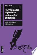 Humanidades digitales y pedagogías culturales
