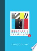 Humanos y marcianos en Nueva York II