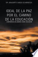 IDEAL DE LA PAZ POR EL CAMINO DE LA EDUCACIÓN