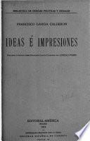Ideas e impresiones