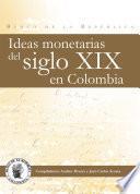 Ideas monetarias del siglo XIX en Colombia