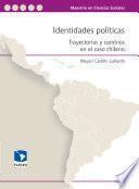 Identidades políticas: trayectorias y cambios en el caso chileno