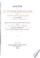 Idilios y cantos místicos por mosen Jacinto Verdaguer