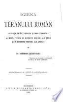 Igiena ţĕranului român, locuinţa, incălţămintea și imbrăcămintea