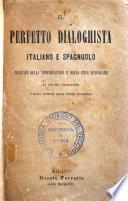 Il perfetto dialoghista italiano e spagnuolo