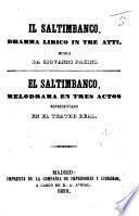 Il Saltimbanco. Dramma lirico in tre atti ... El Saltimbanco, melodrama ... representado en el Teatro Real. (Traducción de D. Juan de Castro.) Ital. & Span