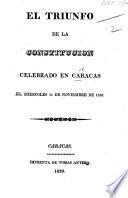 Il Triunfo de la Constitucion celebrado en Caracas ... 11 de noviembre de 1830