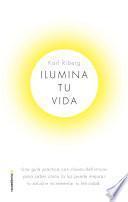 Ilumina tu vida