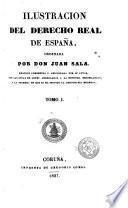 Ilustracion del derecho real de España, 1