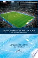 Imagen, comunicación y deporte