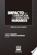 Impacto de la corrupción en los derechos humanos.