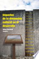 Impactos de la dimensión cultural en el desarrollo