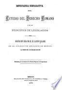 Importancia comparativa del estudio del derecho romano y de los principios de legislación