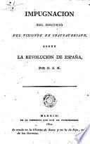 Impugnación del discurso del Vizconde de Chateaubriand sobre la revolución de España