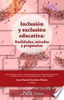 Inclusión y exclusión educativa: