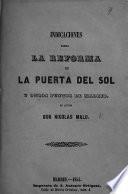 Indicaciones sobre la reforma de la Puerta del Sol y otros puntos de Madrid, etc