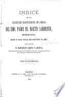 Índice de una colección manuscrita de obras del rmo. padre fr. Martín Sarmiento, Benedictino