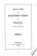 Indice del archivo del departemento general de policia, desde el ano 1812-1831