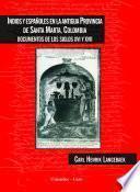 Indios y españoles en la antigua provincia de Santa Marta, Colombia