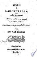 Ines ó las cruzadas, año de 1897