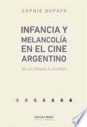 Infancia y melancolía en el cine argentino