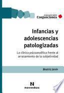 Infancias y adolescencias patologizadas
