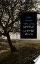 INFIERNO LA LEY DEL SILENCIO