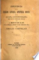 Influencia de la religión católica, apostólica romana el la España contemporánea