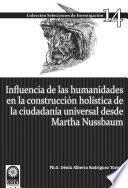 Influencia de las humanidades en la construcción holística de la ciudadanía universal desde Martha Nussbaum