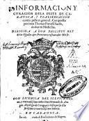 Informacion y curacion de la peste de Caragoca y praeservacion contra peste en general