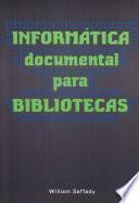 Informática documental para bibliotecas