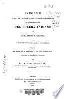 Informe acerca de los principales fenómenos observados en la propagación del cólera indiano por Inglaterra y Escocia y sobre el modo de propagarse aquella enfermedad