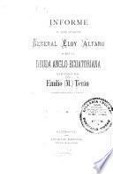Informe al jefe supremo general Eloy Alfaro sobre la deuda anglo-ecuatoriana extendido