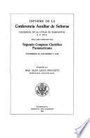 Informe de la Conferencia Auxiliar de Señoras celebrada en la ciudad de Wáshington E. U. de A., bajo los auspicios del Segundo Congreso Científico Panamericano, diciembre 28, 1915 - enero 7, 1916