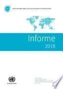 Informe de la Junta Internacional de Fiscalización de Estupefacientes Correspondiente a 2018